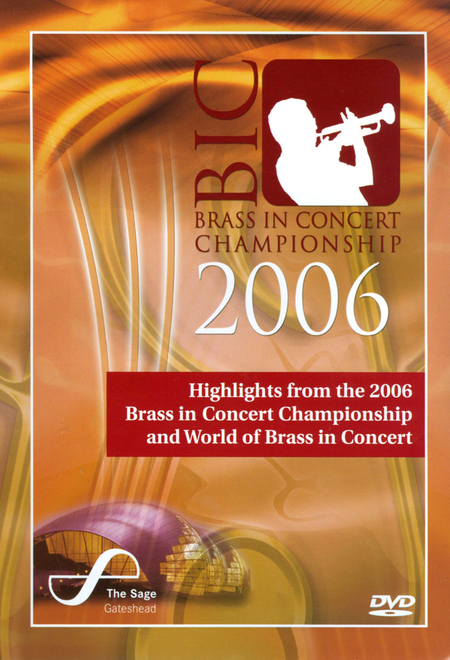 Highlights From the 2006 Brass in Concert Championship and World Brass in Concert