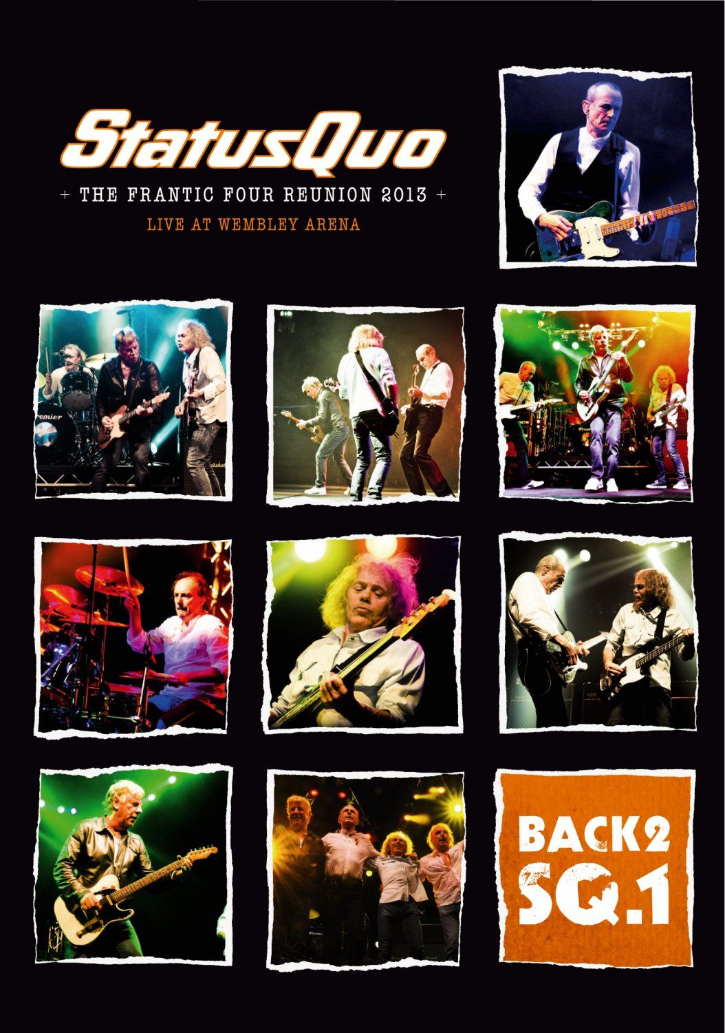 Status Quo: Back2SQ.1 - The Frantic Four Reunion 2013 Live at Hammersmith