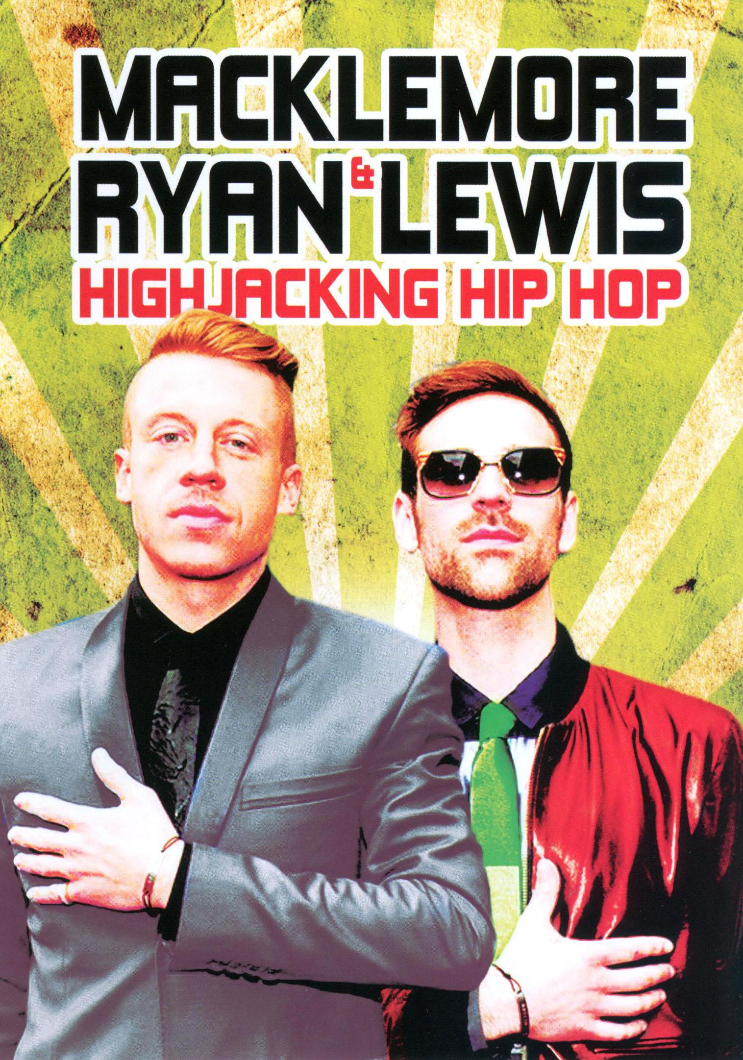 Macklemore & Ryan Lewis: Highjacking Hip Hop