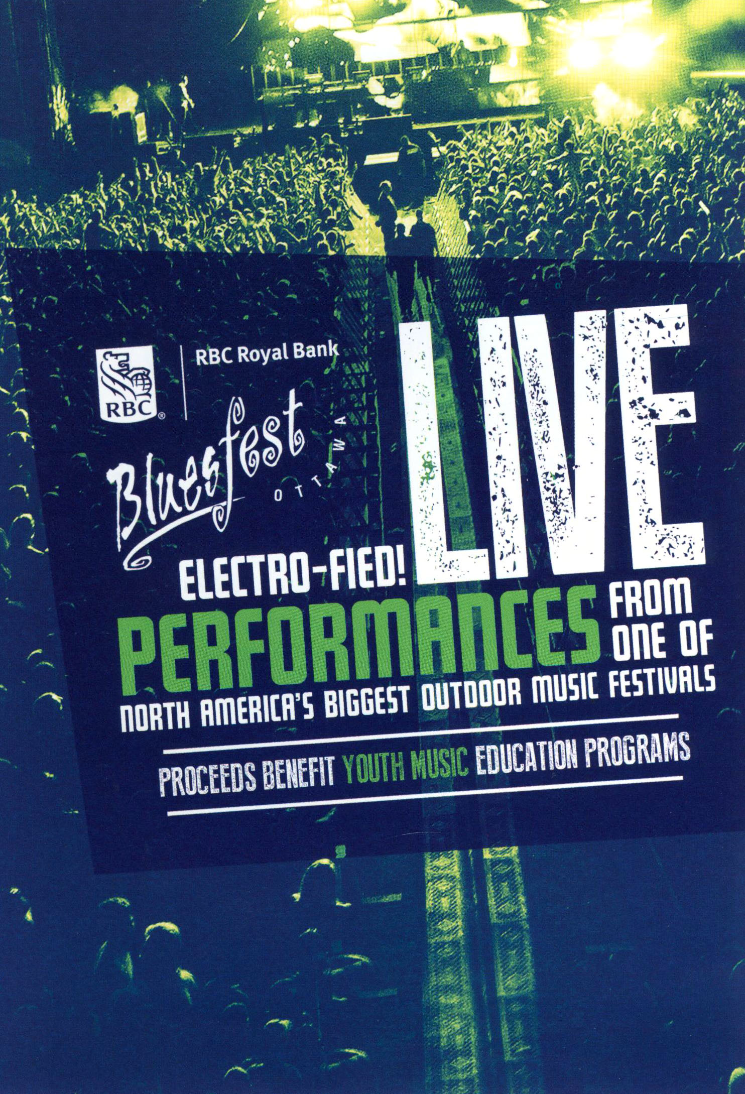 RBC Bluesfest Ottawa: Electro-fied! Live