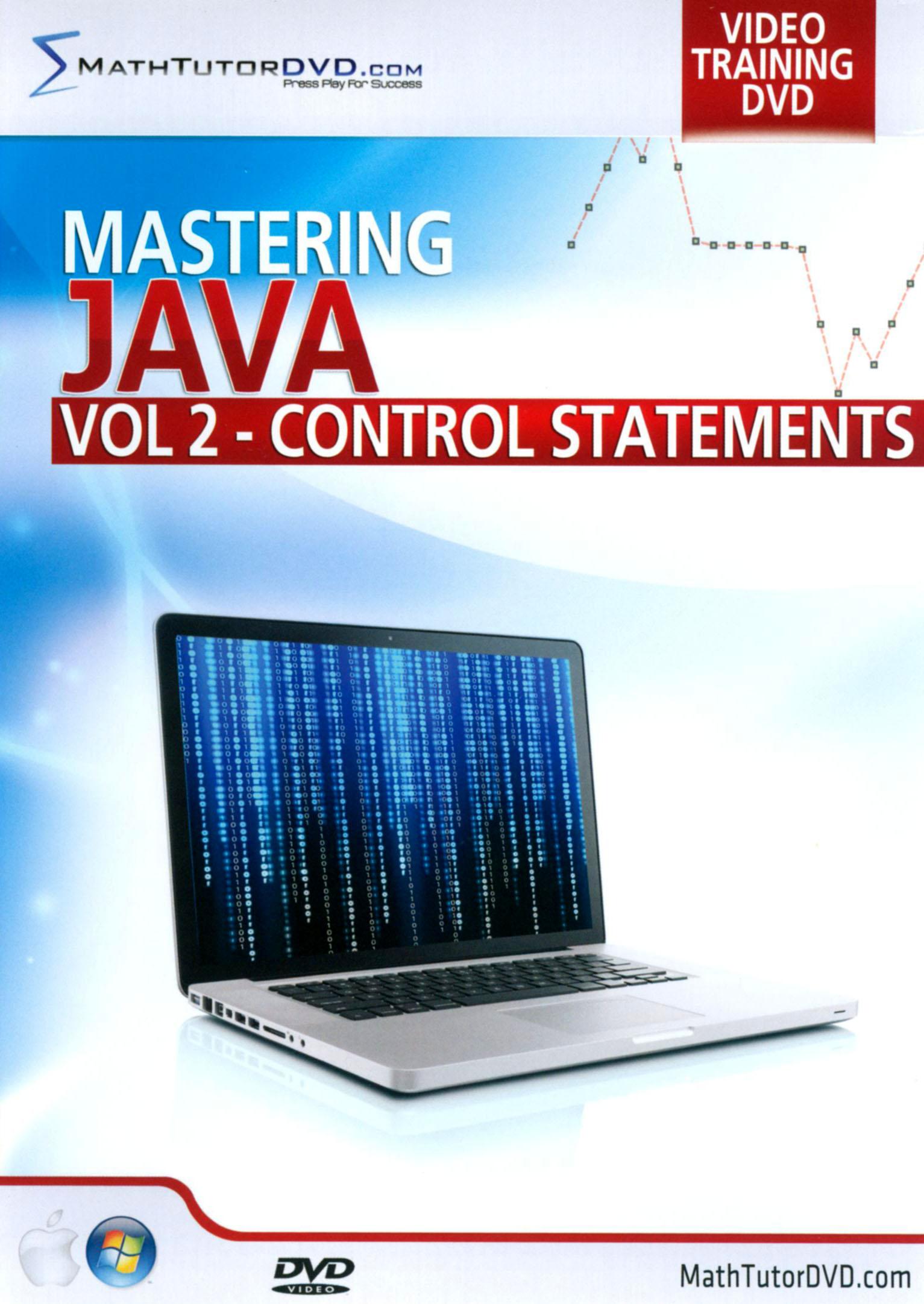 Mastering Java, Vol. 2: Control Statements