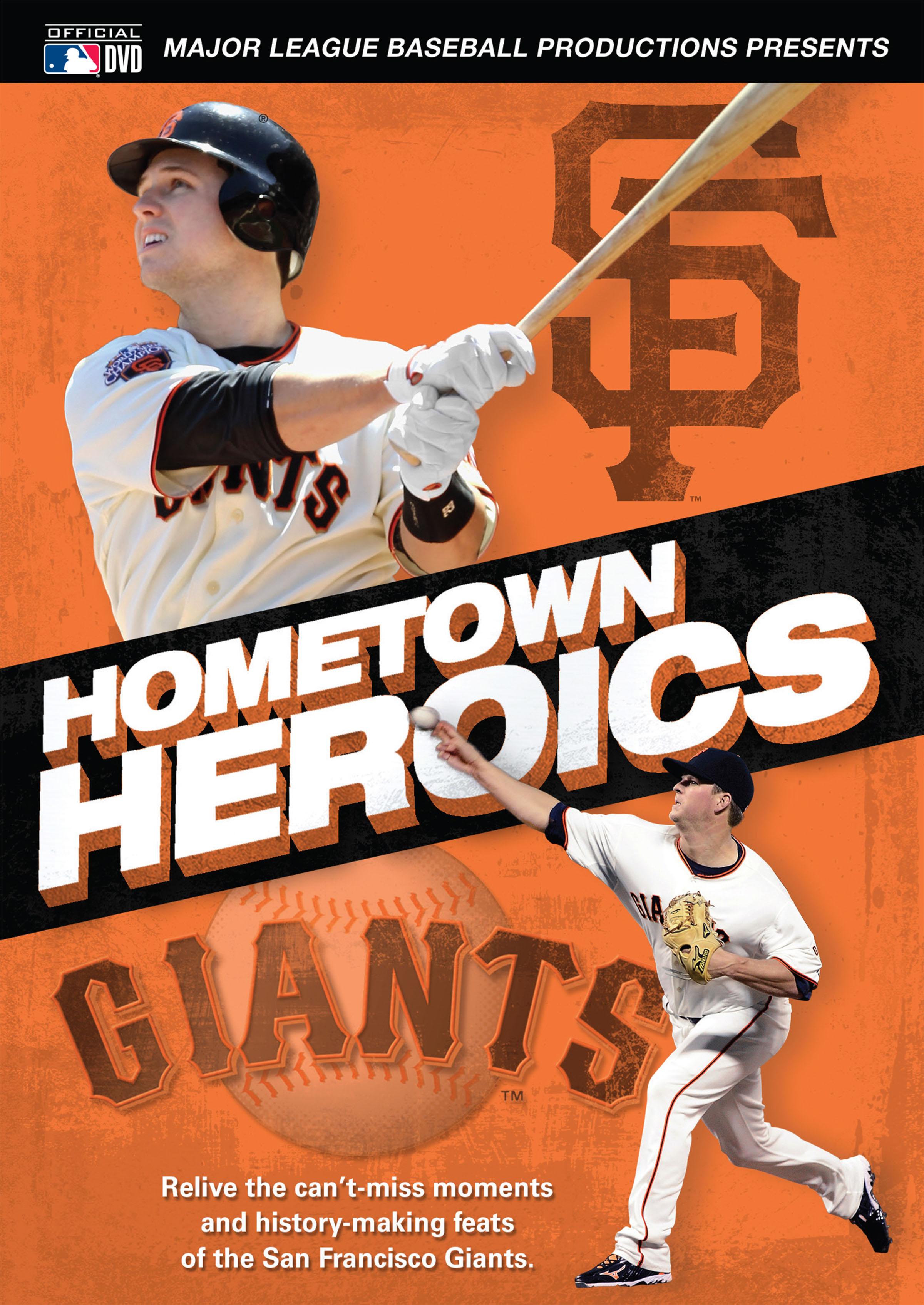 MLB: San Francisco Giants - Hometown Heroics
