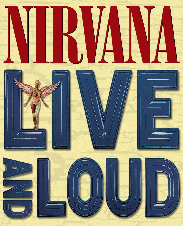 Nirvana: Live and Loud