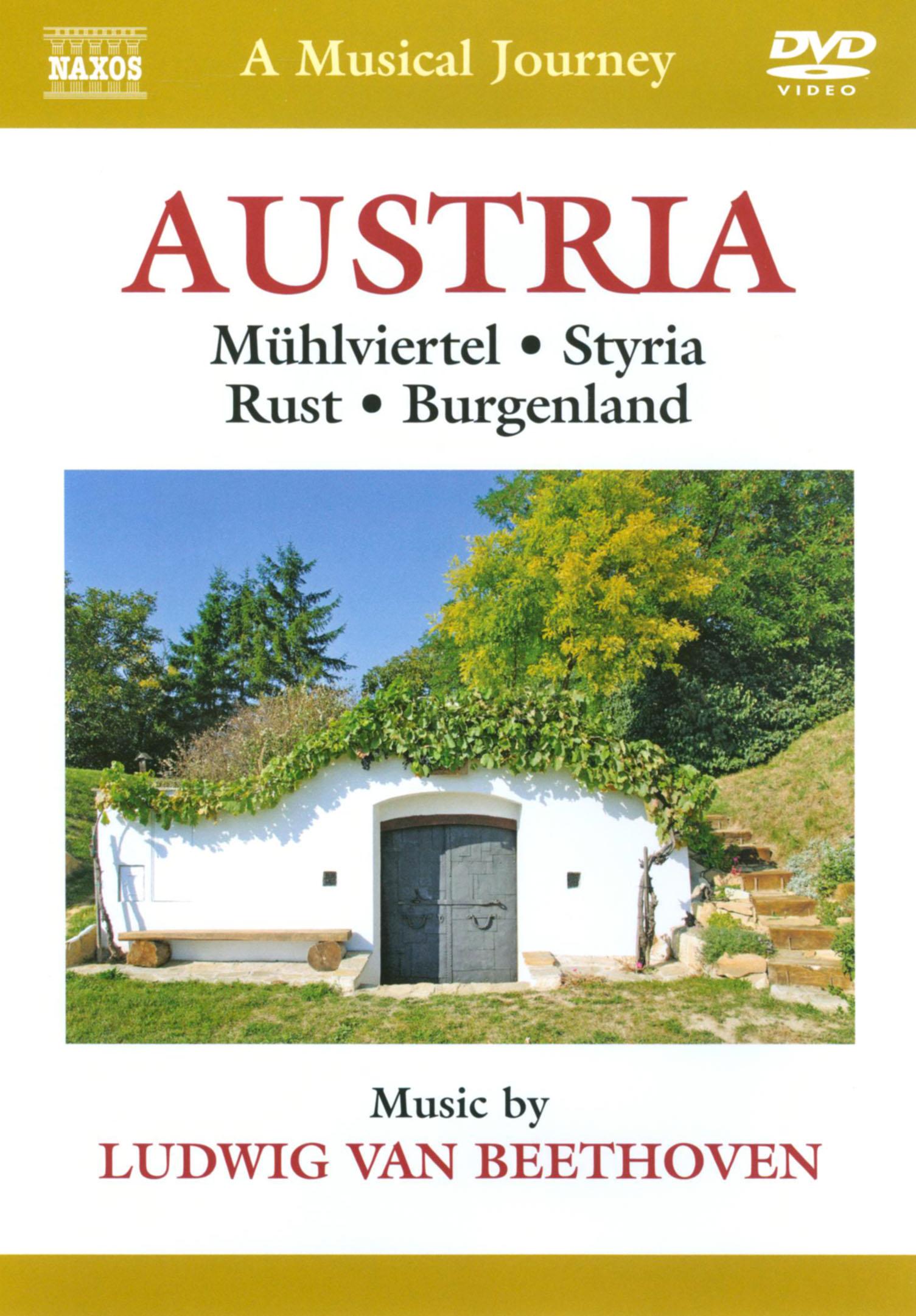 A Musical Journey: Austria - Mühlviertel/Styria/Rust/Burgenland