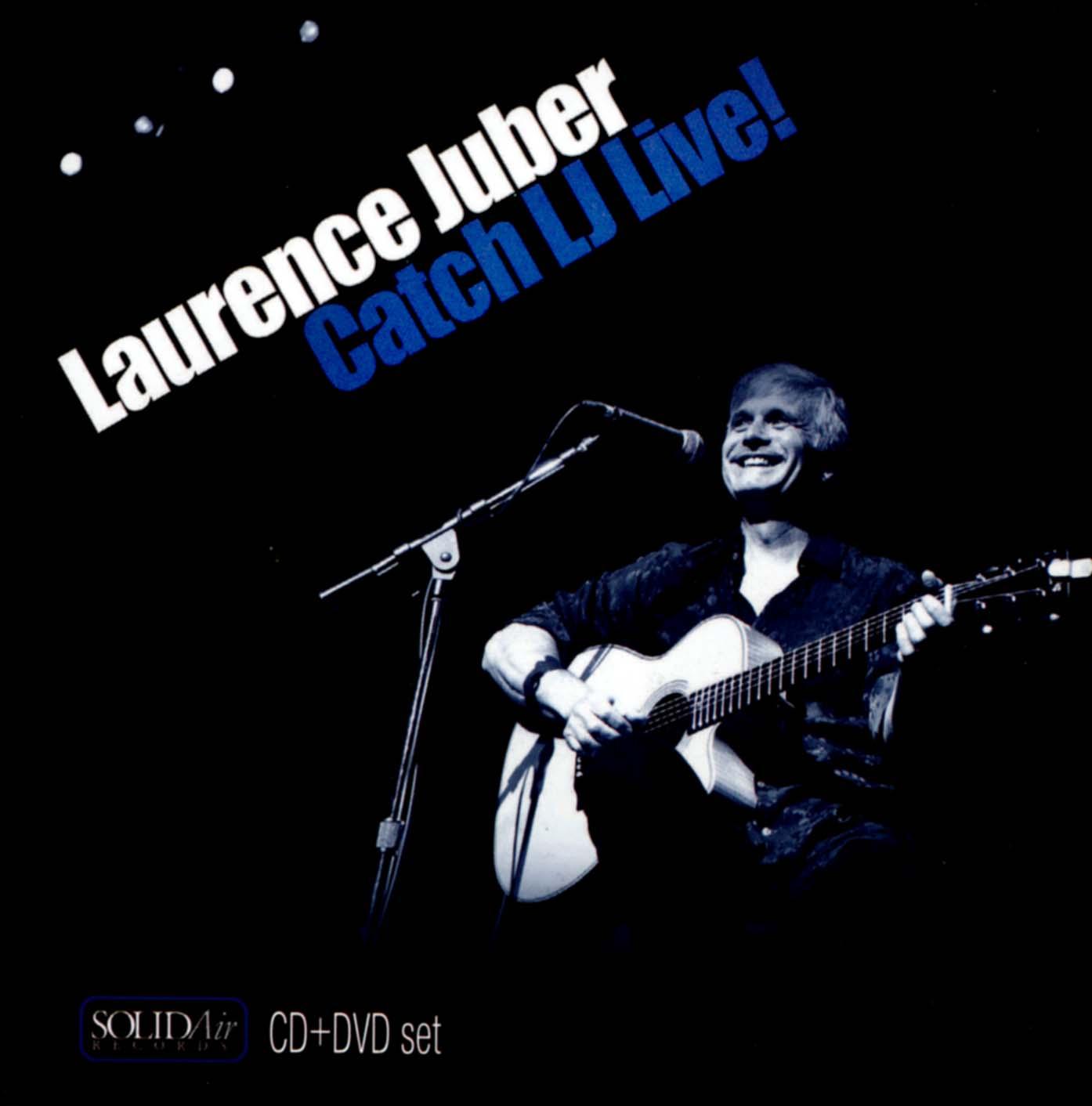 Laurence Juber: Catch LJ Live!