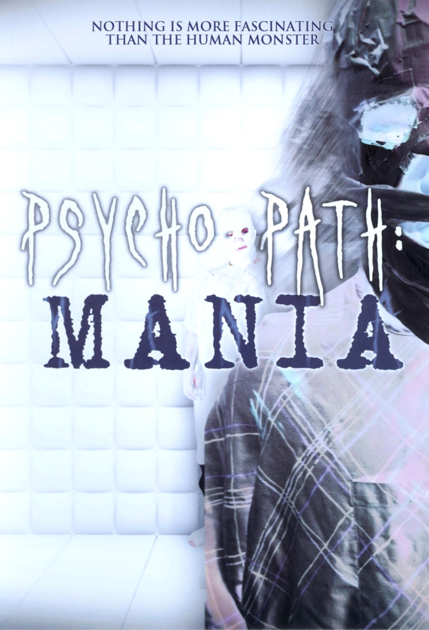 Psychopath: Mania