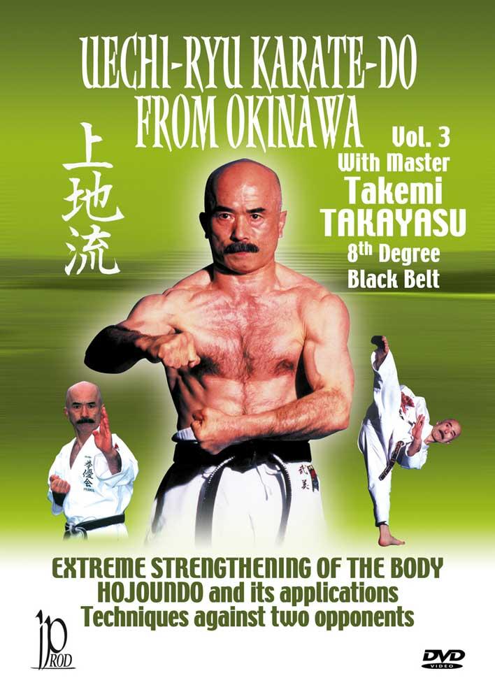 Takemi Takayasu: Uechi-Ryu Karate-Do from Okinawa, Vol. 3