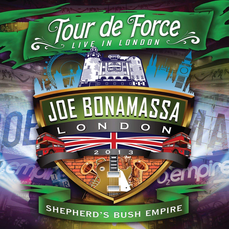 Joe Bonamassa: Tour de Force - Live in London, Shepherd's Bush Empire