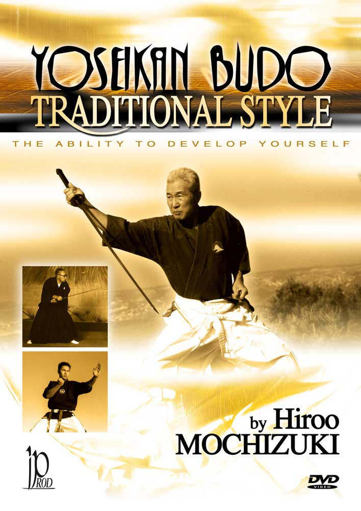 Hiroo Mochizuki: Yoseikan Budo Traditional Style