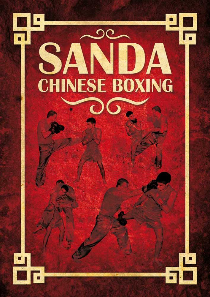 Sanda: Chinese Boxing