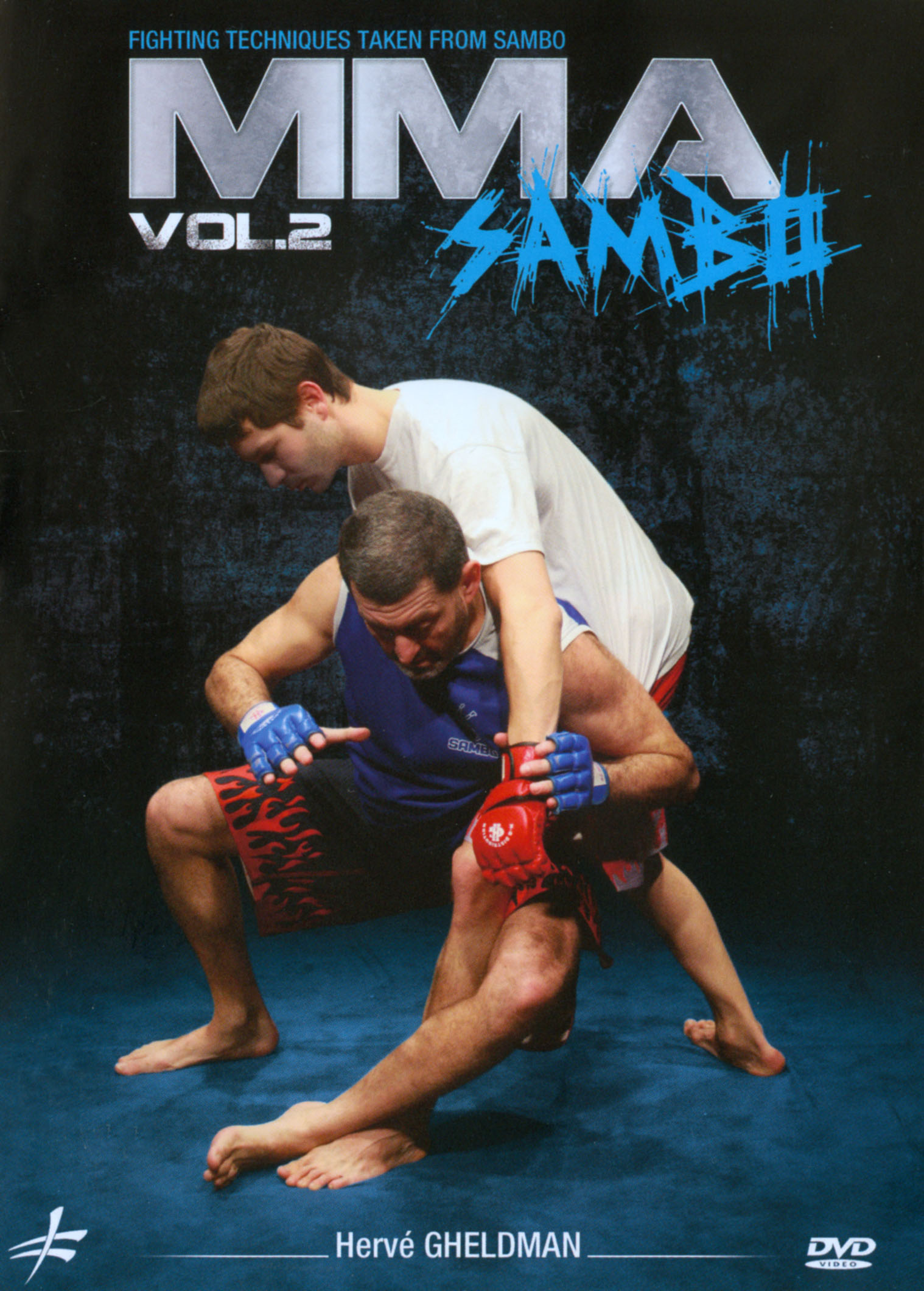 Herve Gheldman: MMA - Sambo, Vol. 2