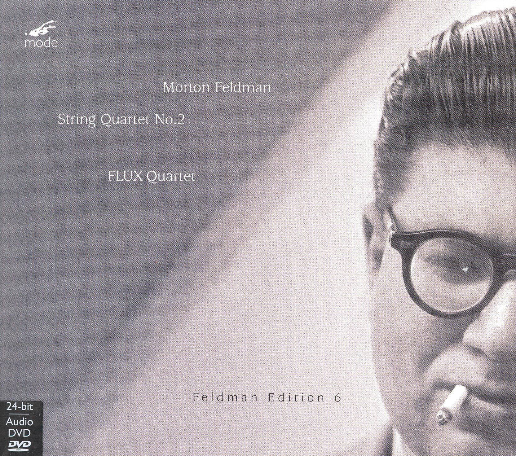 Feldman and the Flux Quartet: String Quartet 6