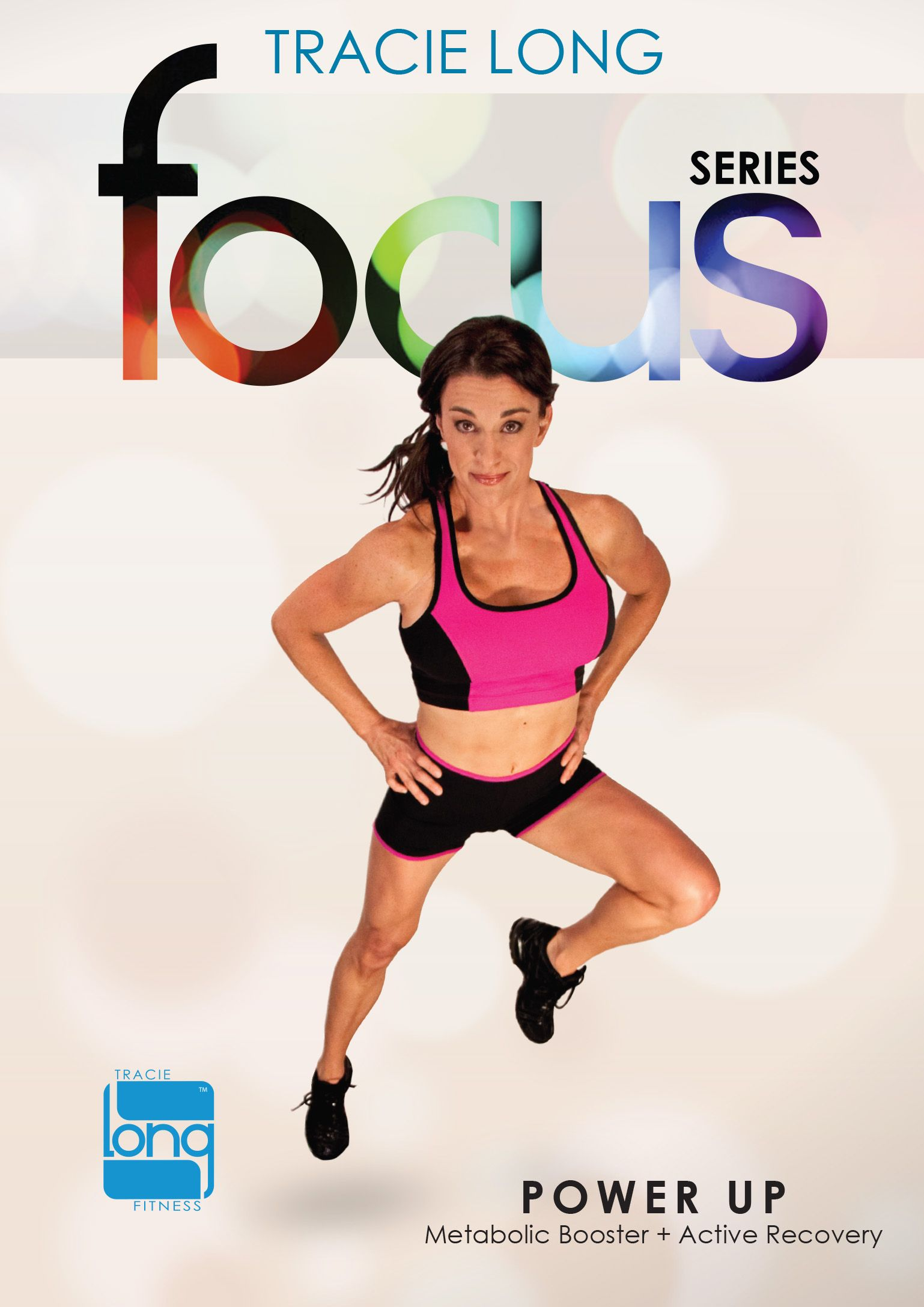 Tracie Long: Focus Series, Vol. 3 - Power Up