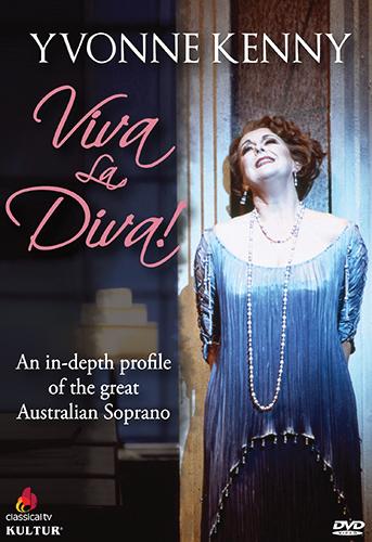 Yvonne Kenny: Viva la Diva!