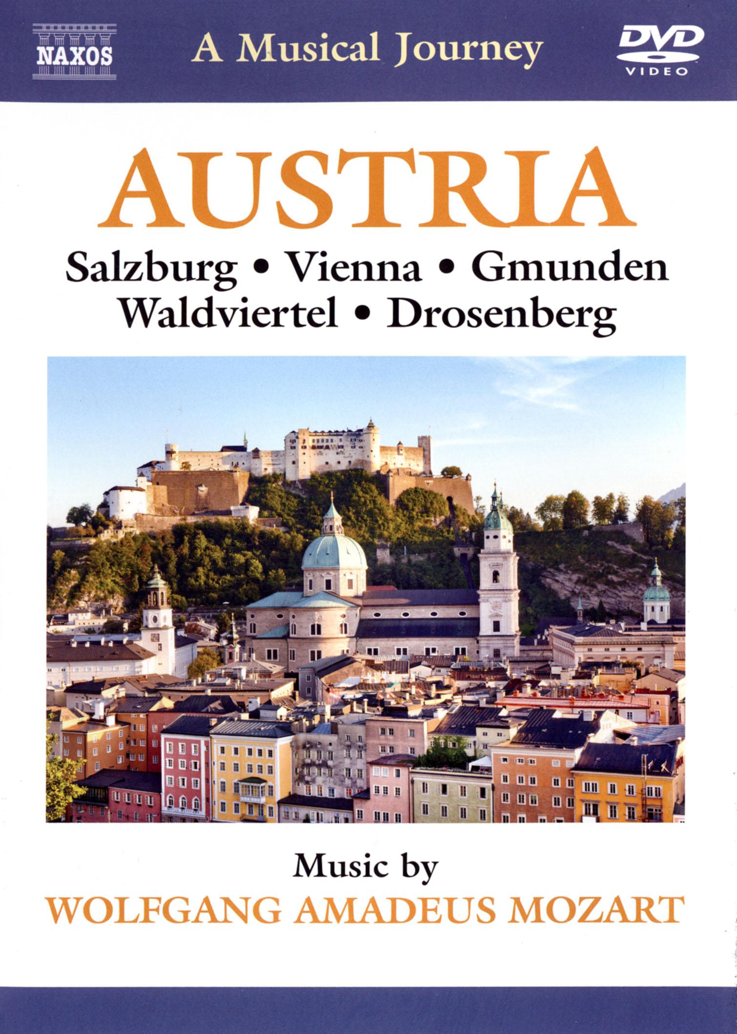 A Musical Journey: Austria - Salzburg/Vienna/Gmunden/Waldviertel/Drosenberg