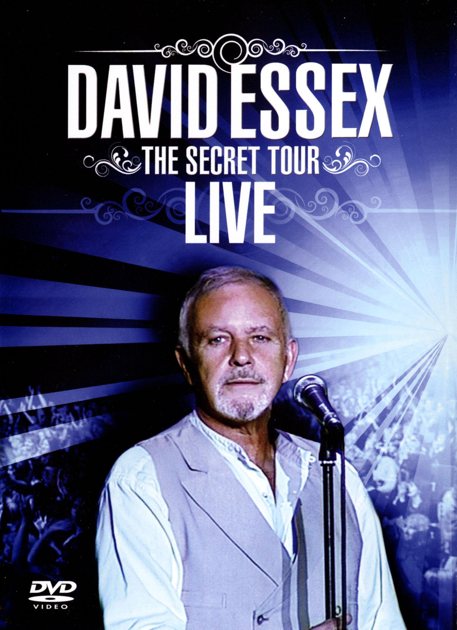 David Essex: The Secret Tour - Live