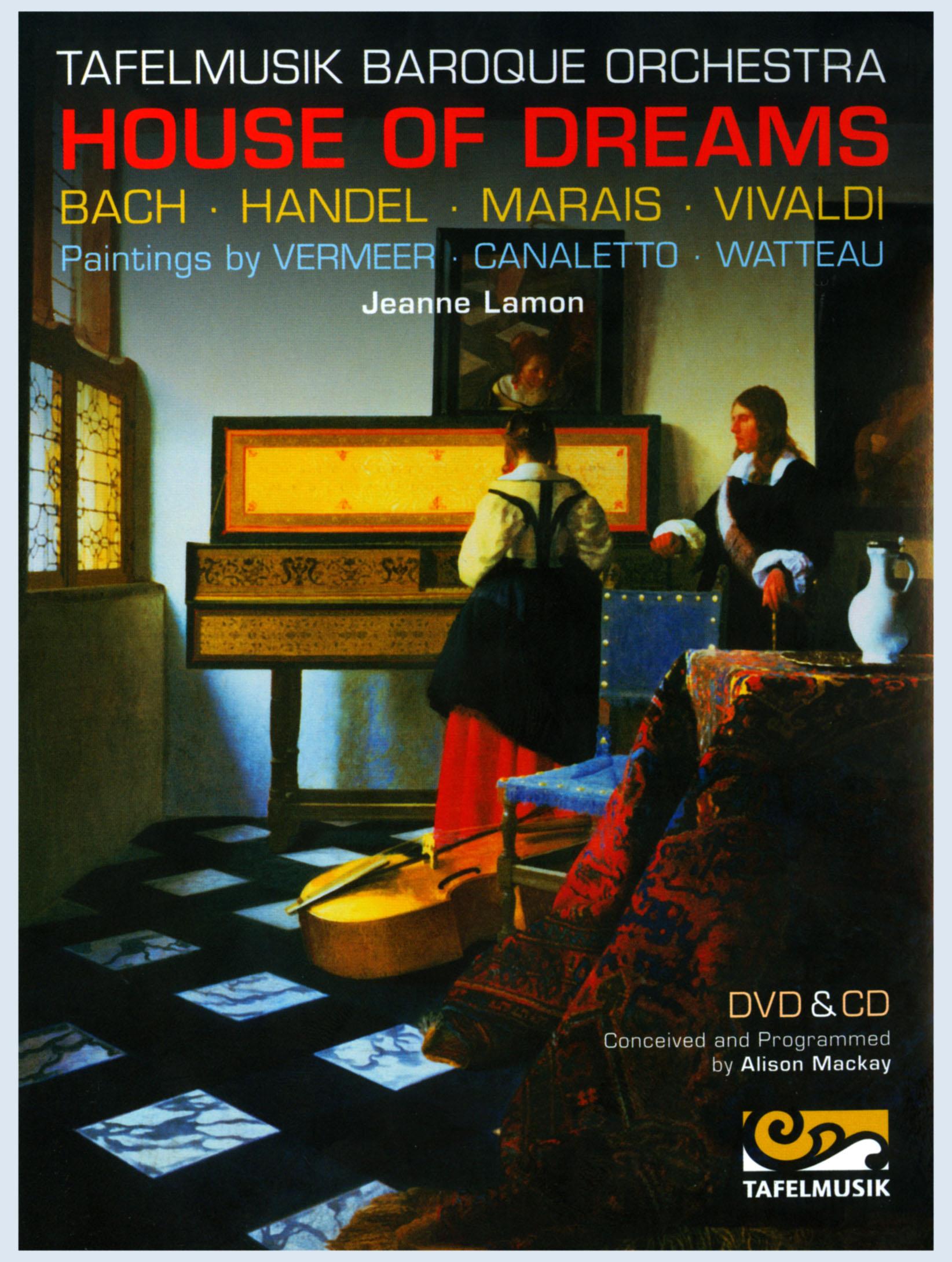 Tafelmusik Baroque Orchestra: House of Dreams