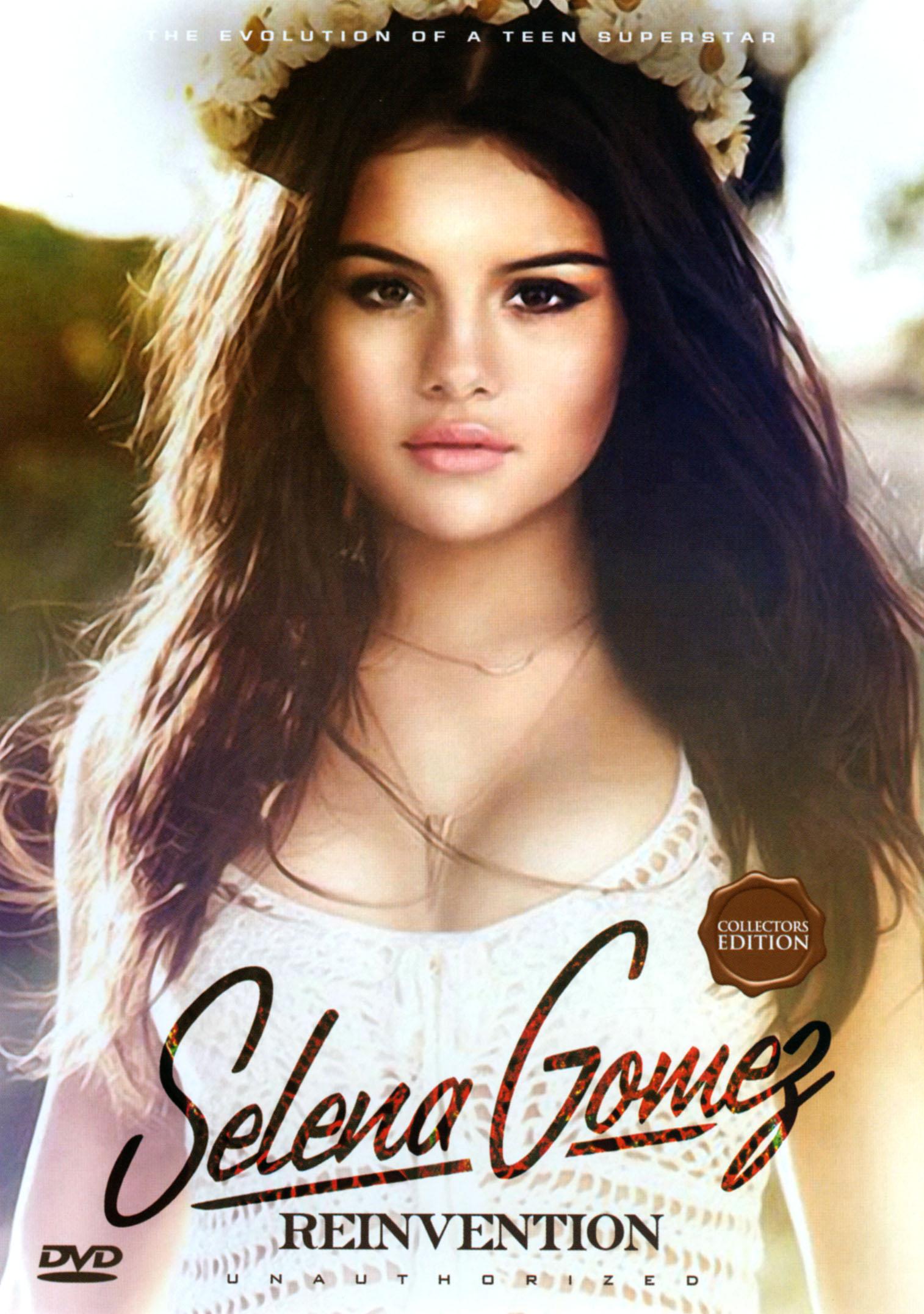 Selena Gomez: Reinvention - Unauthorized