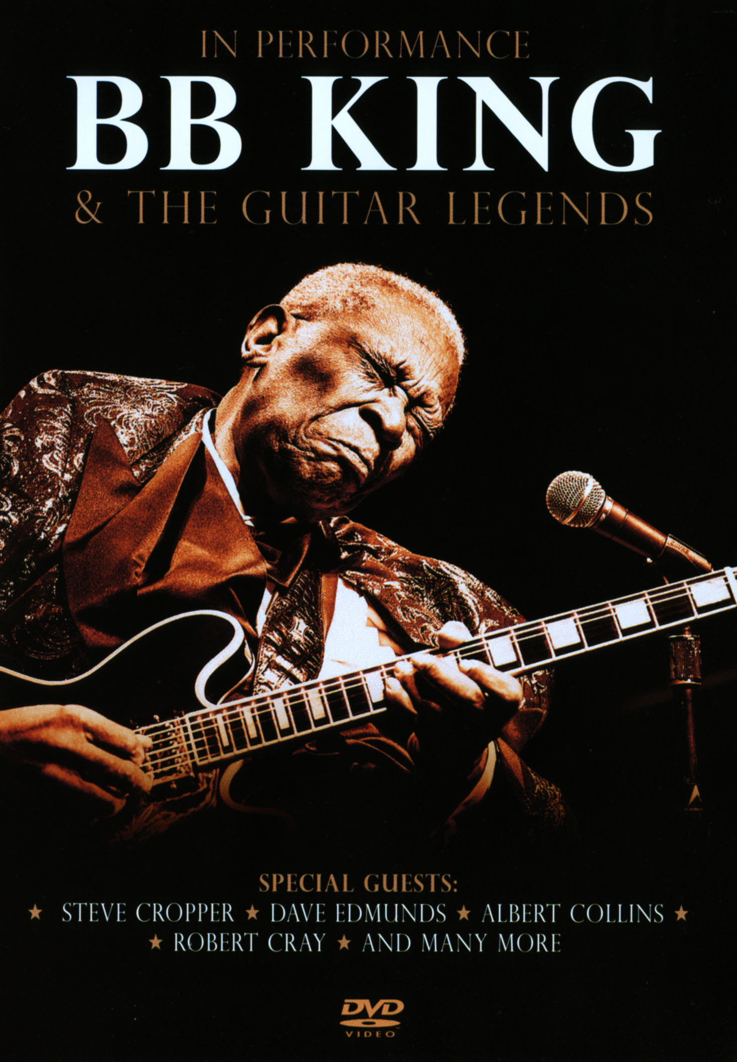 B.B. King & the Guitar Legends: In Performance