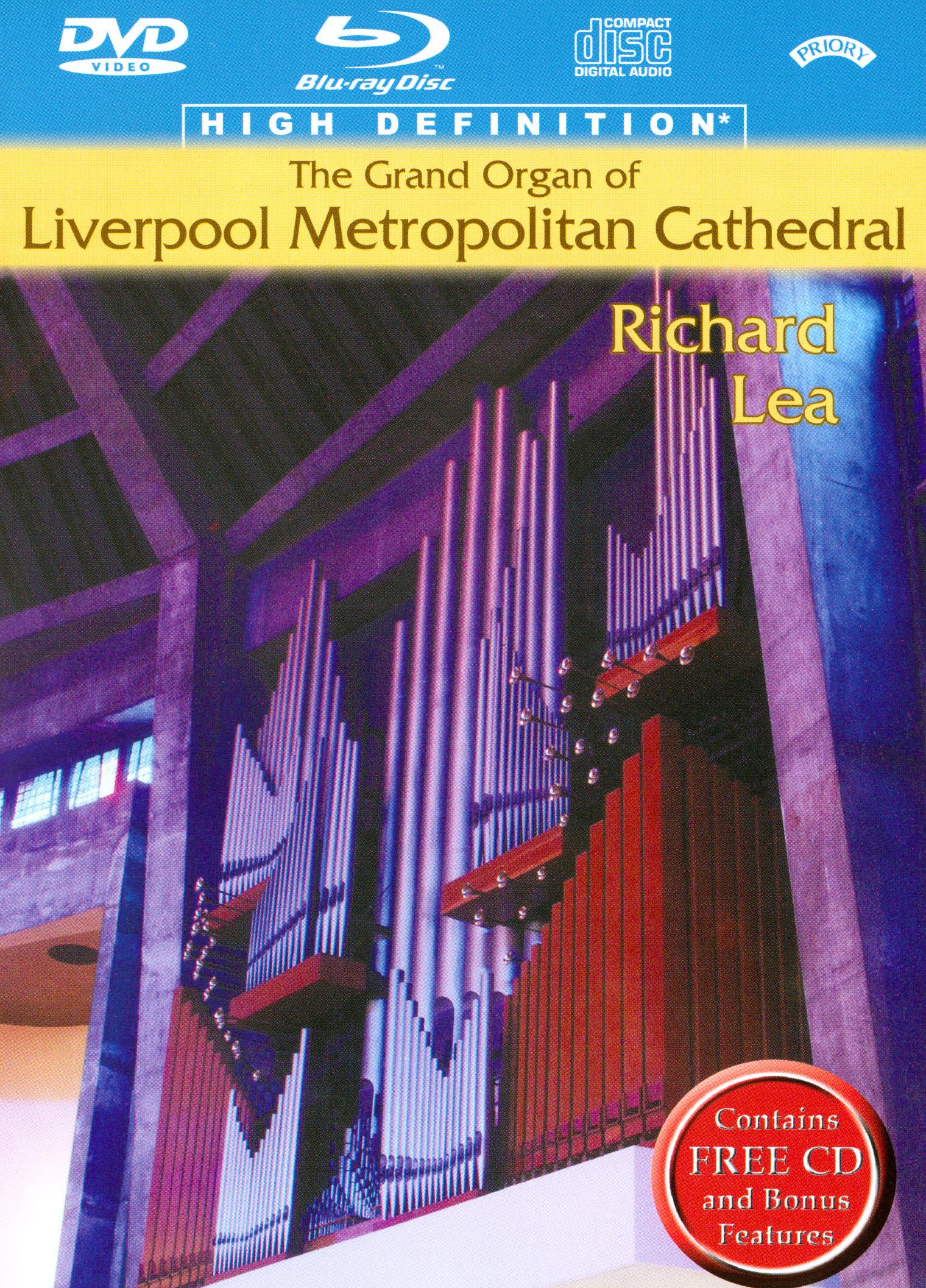Richard Lea: The Grand Organ of Liverpool Metropolitan Cathedral
