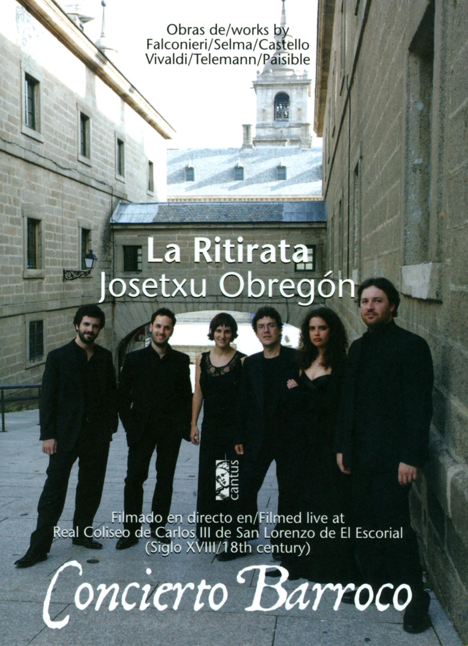 La Ritirata/Josetxu Obregon: Concierto Barroco