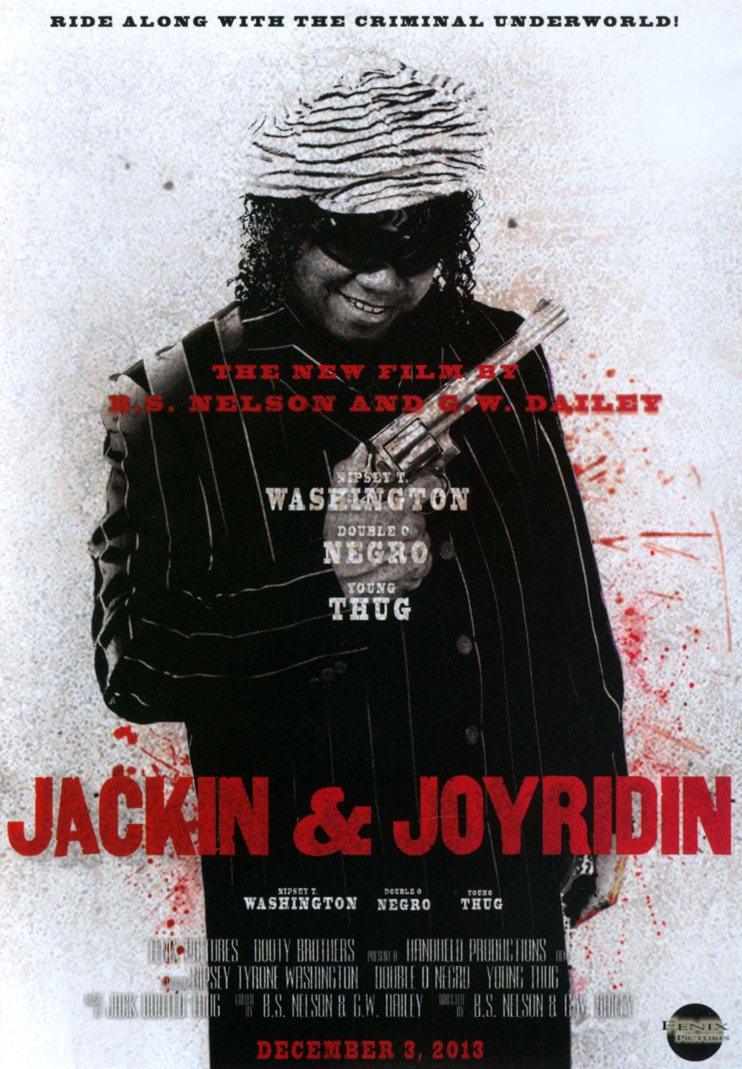 Jackin' & Joyridin'