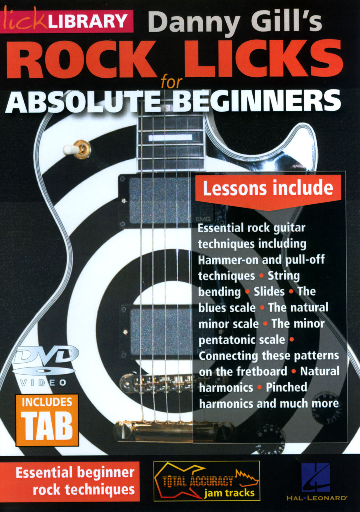 Lick Library: Danny Gill's Rock Licks for Absolute Beginners