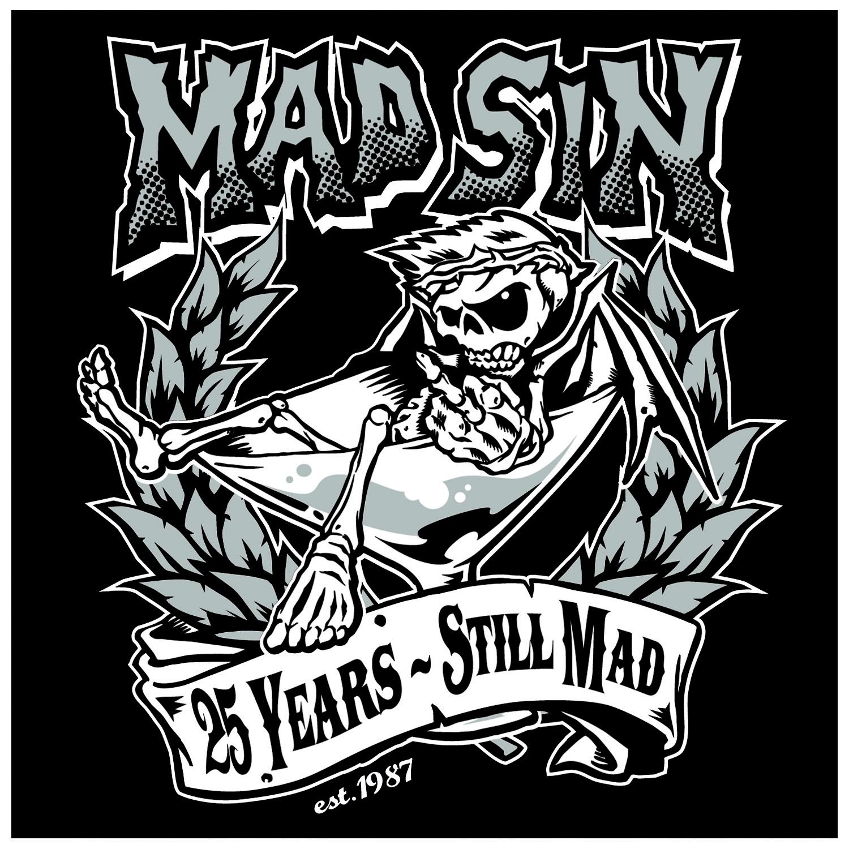 Mad Sin: 25 Years - Still Mad