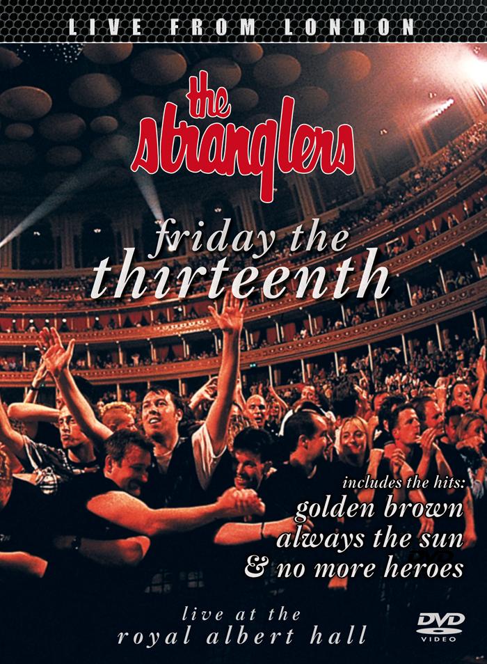 The Stranglers: Friday the Thirteenth - Live at the Royal Albert Hall