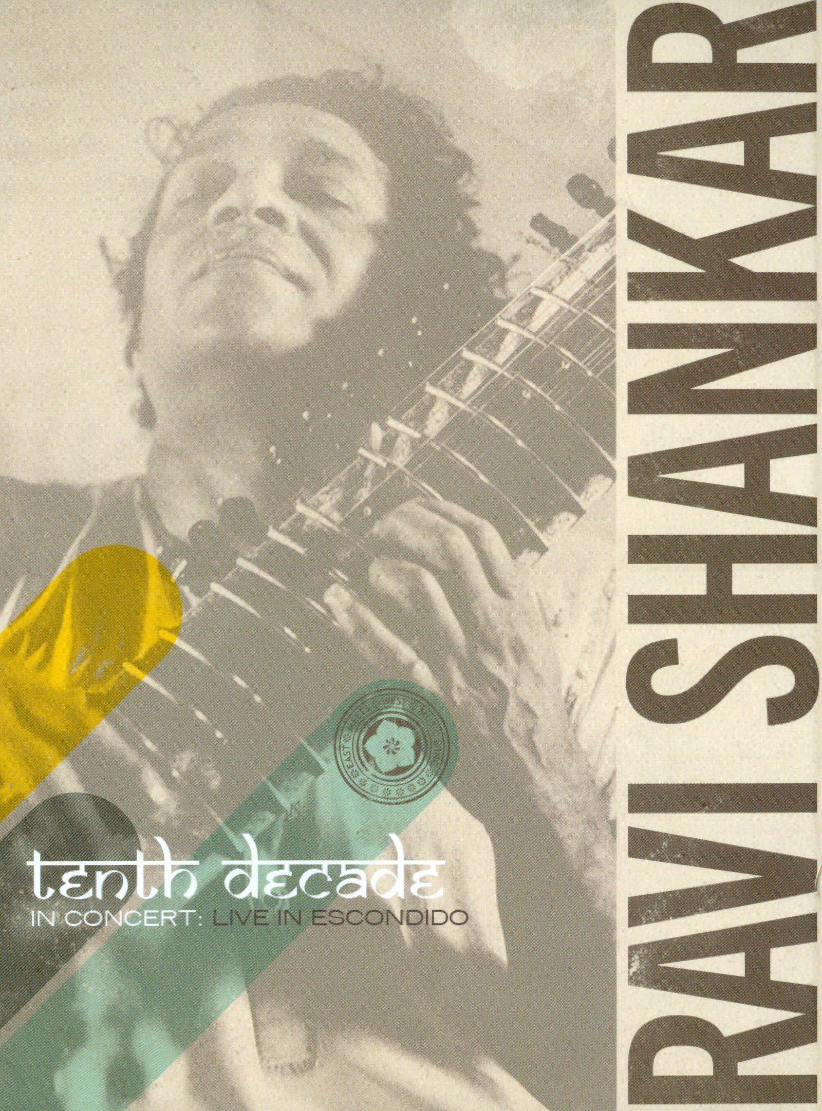Ravi Shankar: Tenth Decade - Live in Escondido