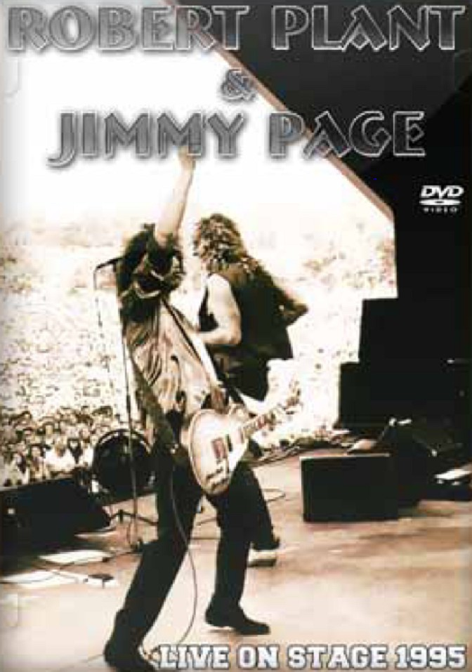 Jimmy Page & Robert Plant: Live on Stage 1995