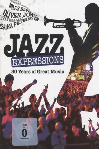 Jazz Expressions: 30 Years of Great Music