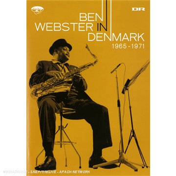 Ben Webster: In Denmark 1965-1971