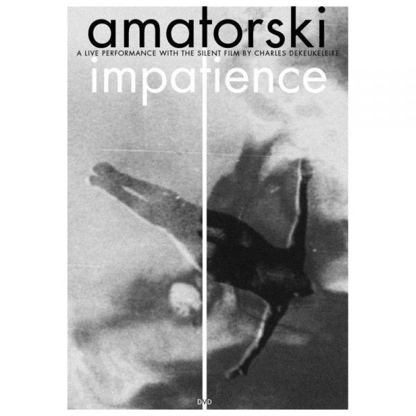 Amatorski: Impatience
