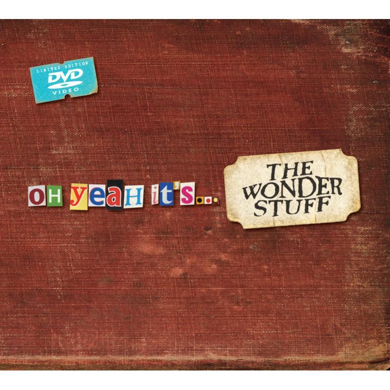 The Wonder Stuff: Oh Yeah It's the Wonder Stuff