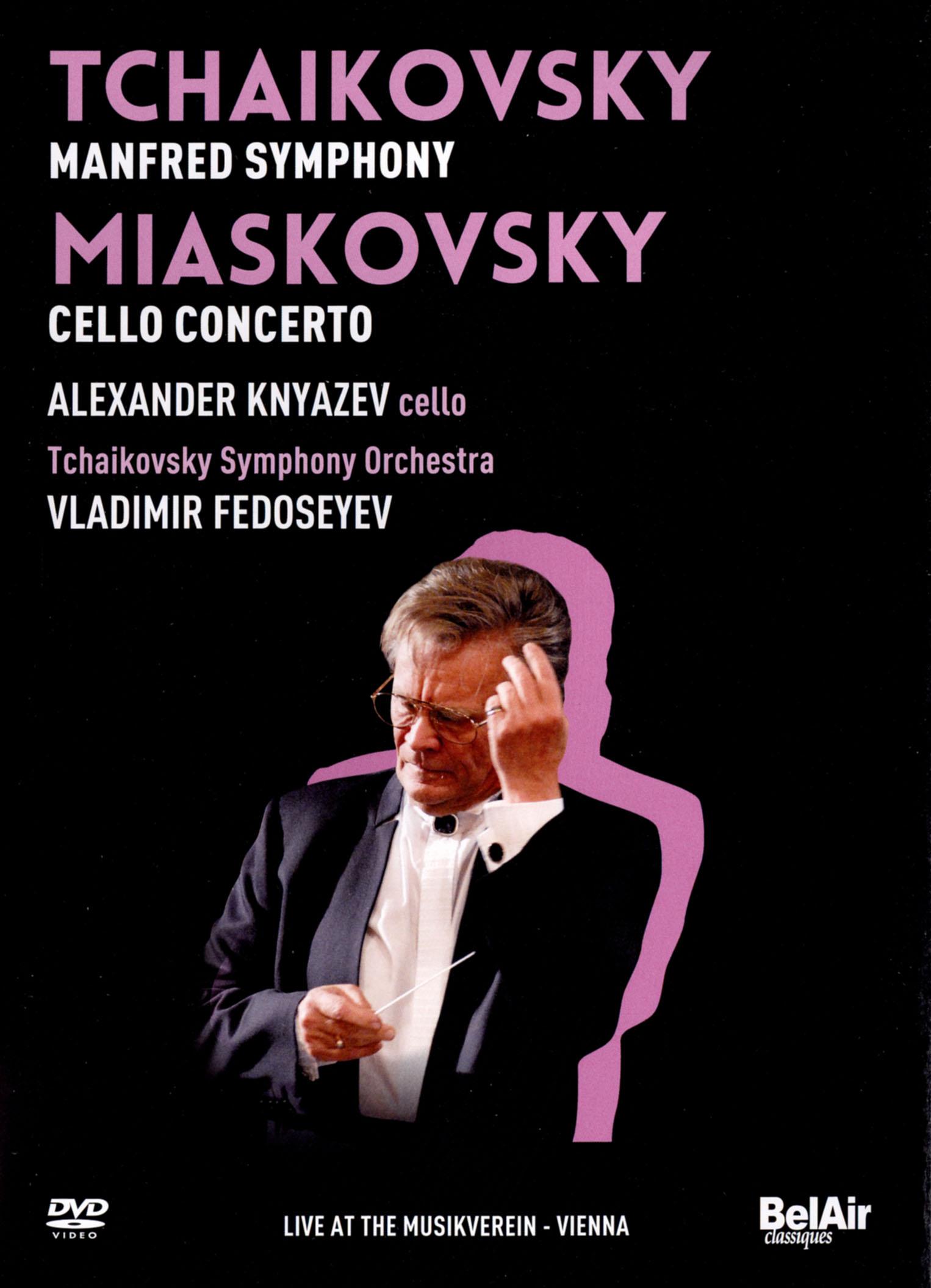Alexander Knyazev/Tchaikovsky Symphony Orchestra: Tchaikovsky/Miaskovky - Live at the Musikverein, Vi