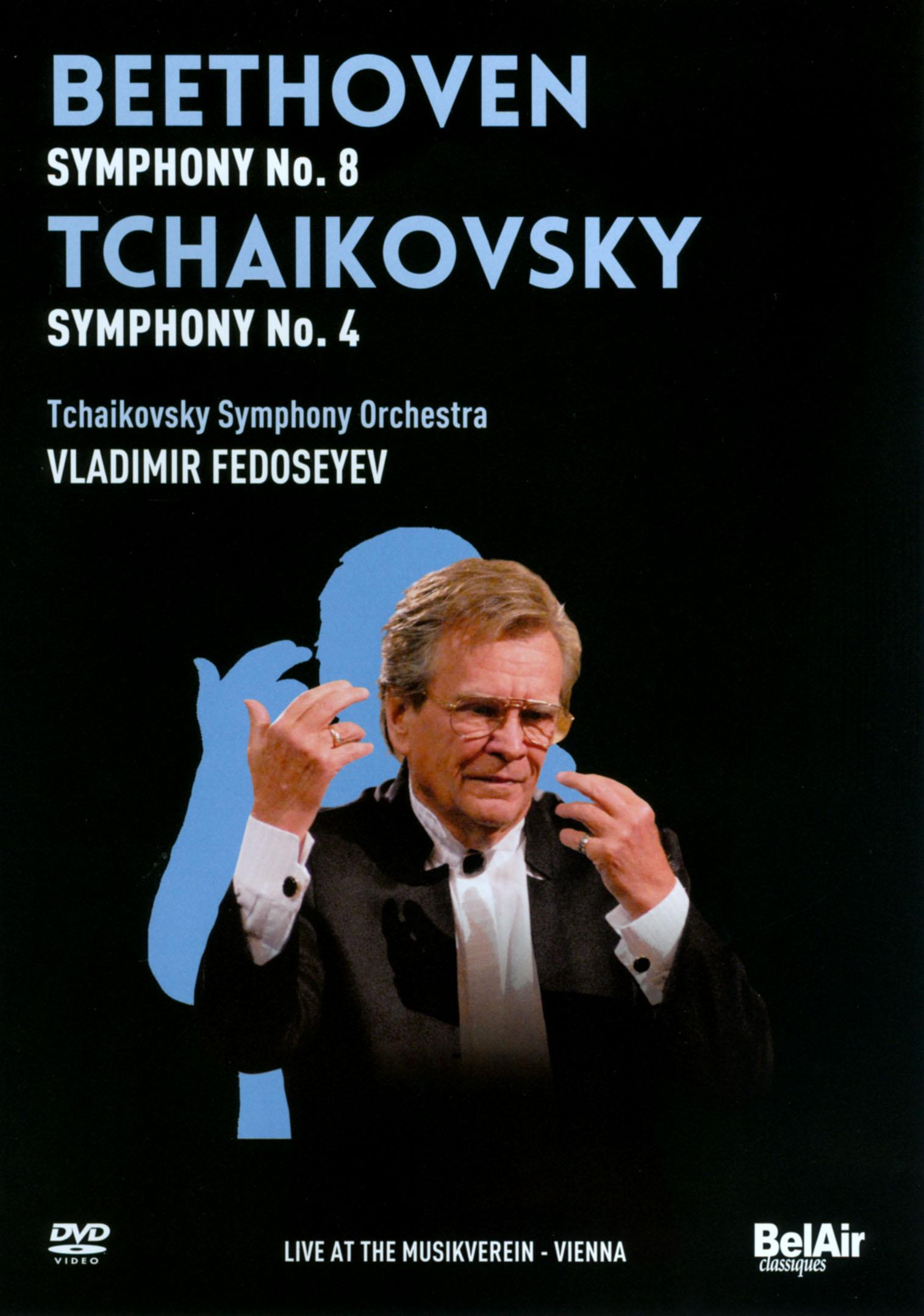Tchaikovsky Symphony Orchestra/Vladmiir Fedoseyev: Beethoven - Symphony No. 8/Tchaikovsky - Symphony