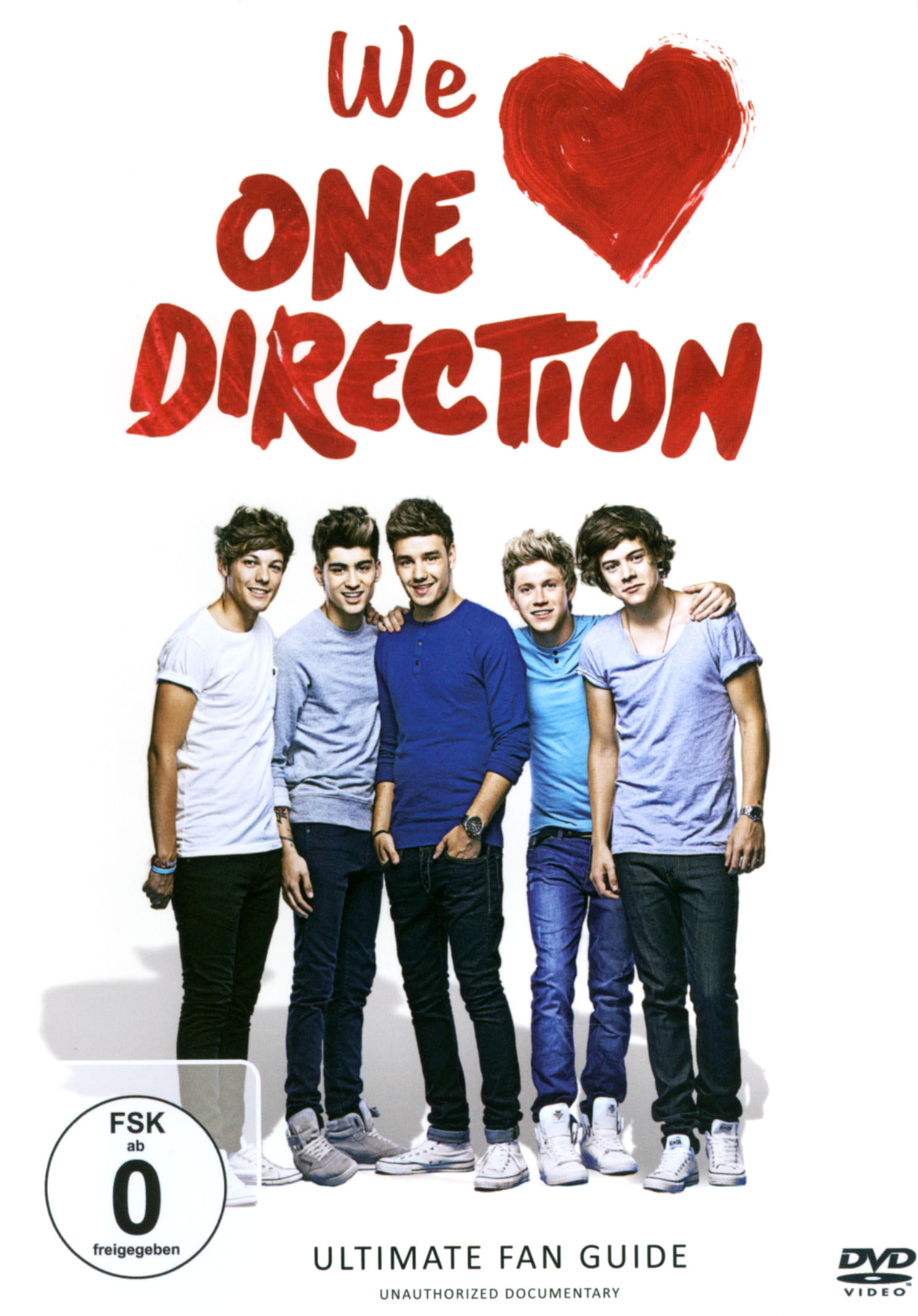 We Love One Direction: Ultimate Fan Guide