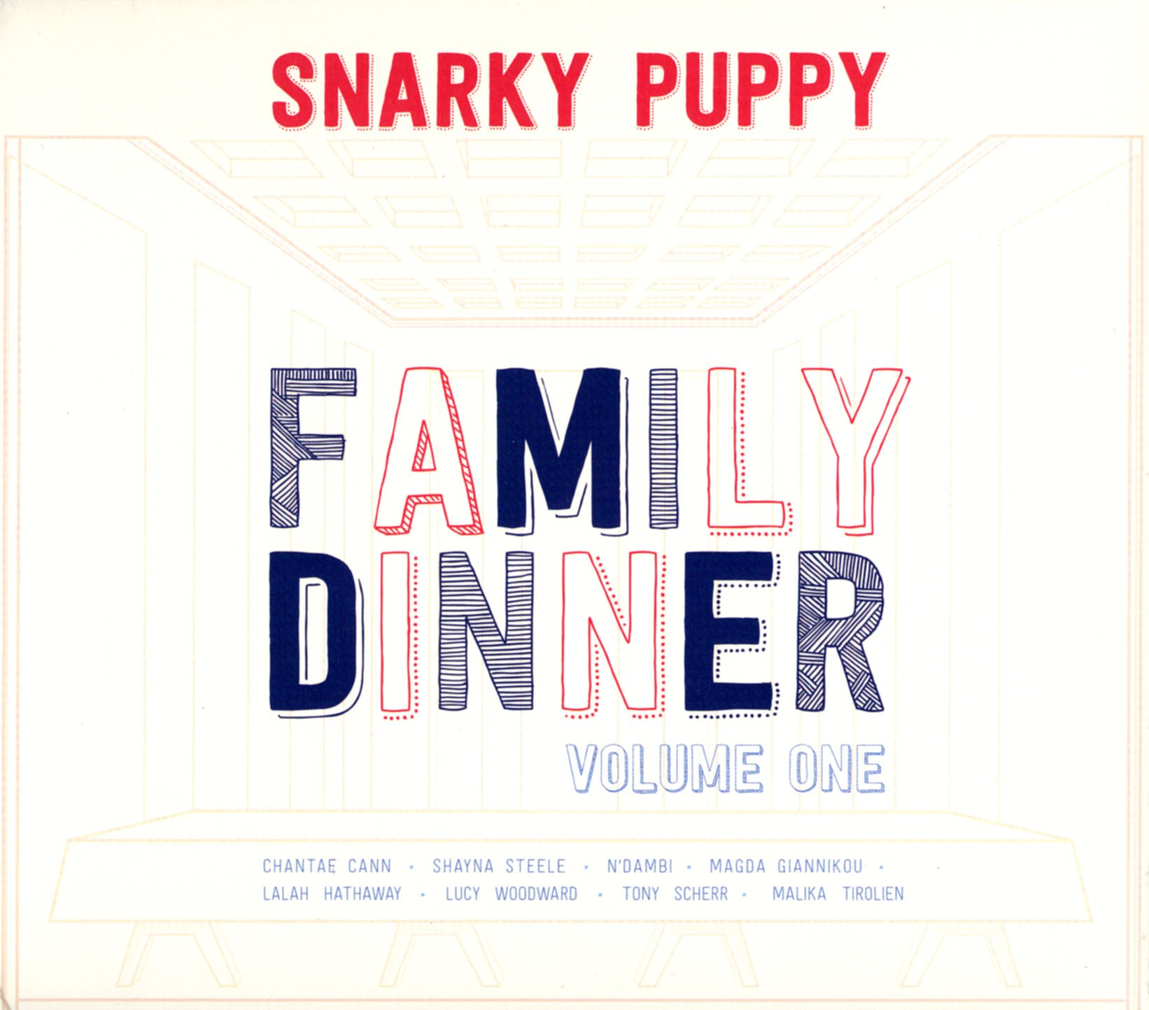 Snarky Puppy: Family Dinner - Volume One