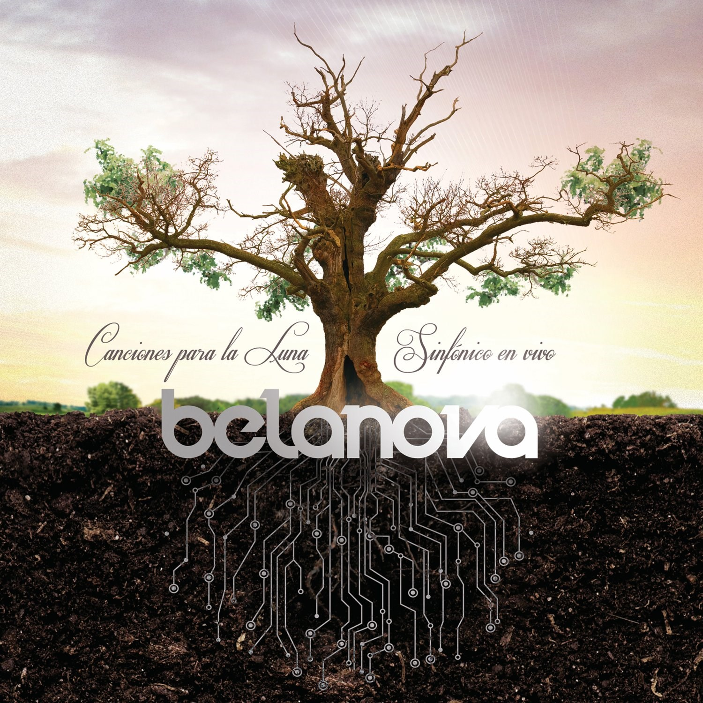 Belanova: Canciones Para La Luna - Sinfonico En Vivo