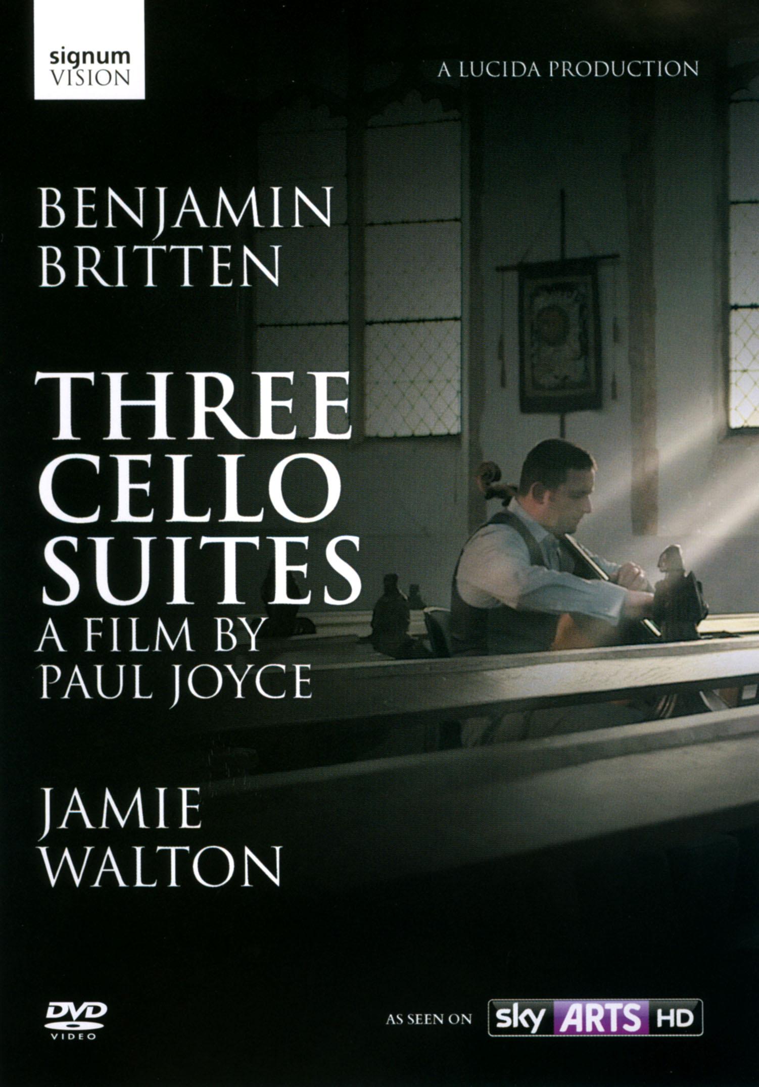 Jamie Walton: Benjamin Britten - Three Cello Suites