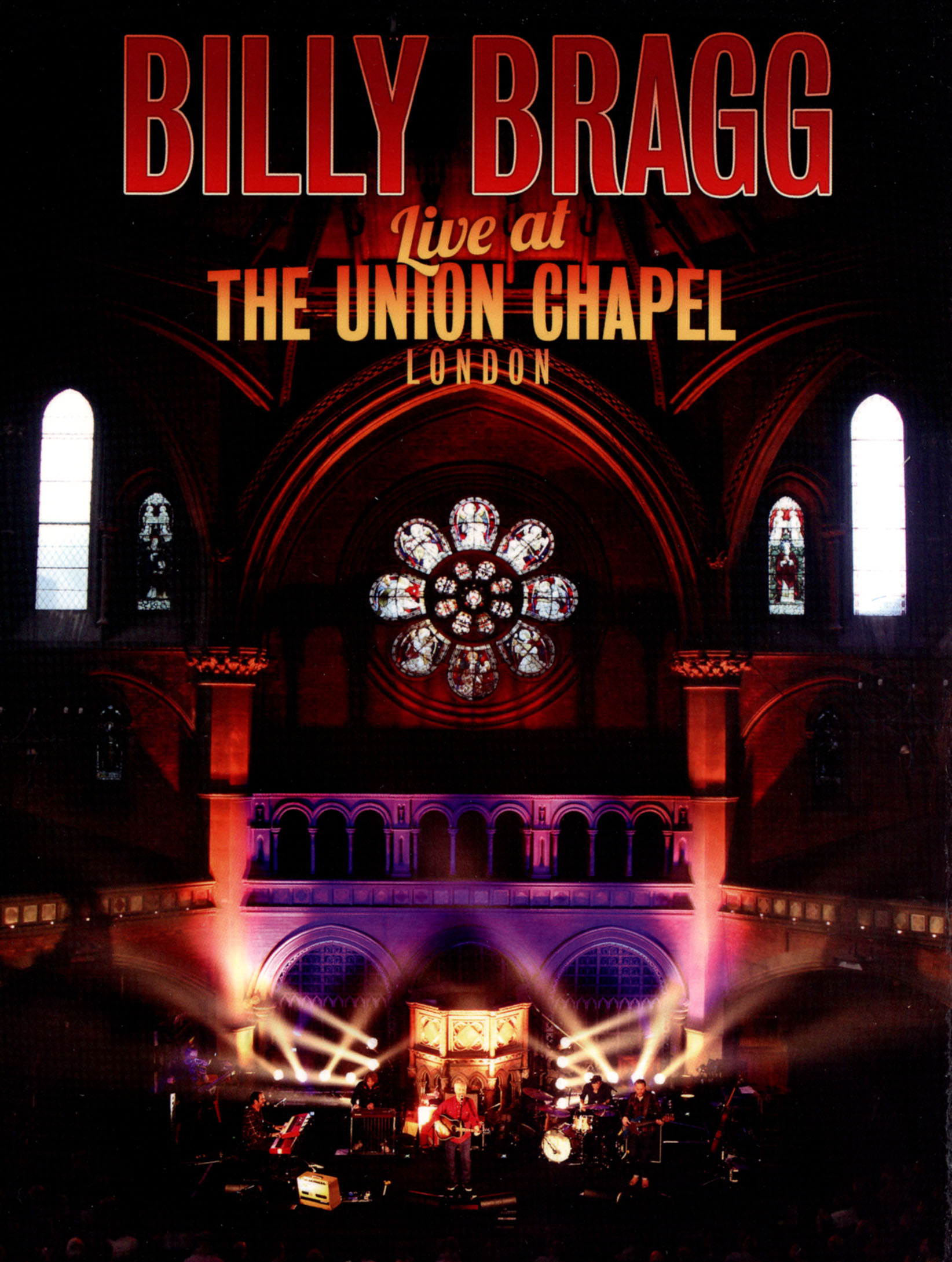 Billy Bragg: Live at the Union Chapel, London
