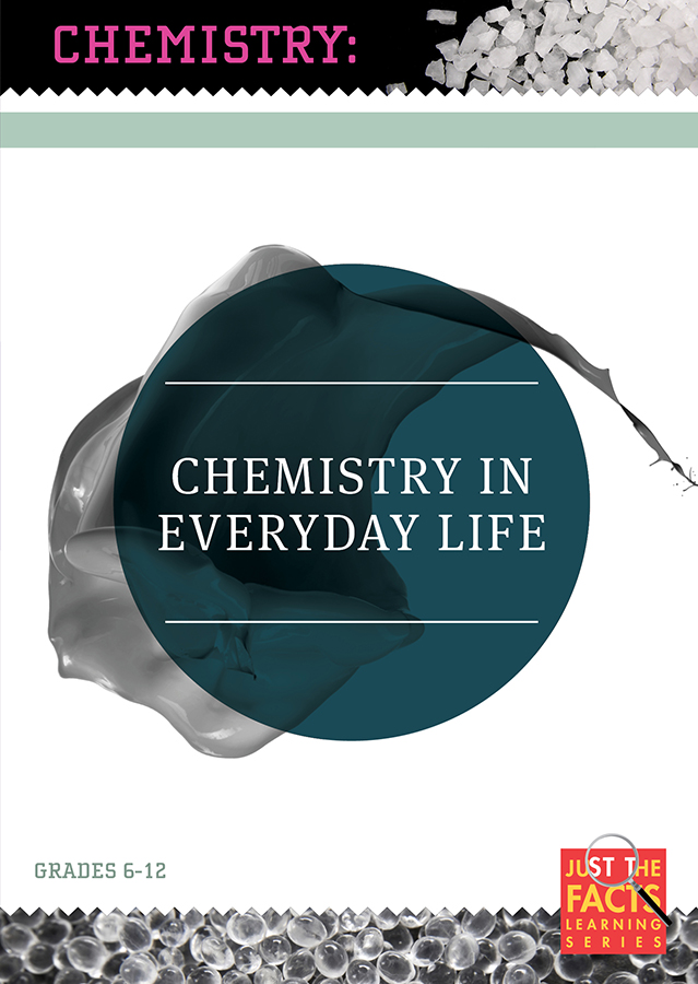 Chemistry Connections: Chemistry in Every-Day Life