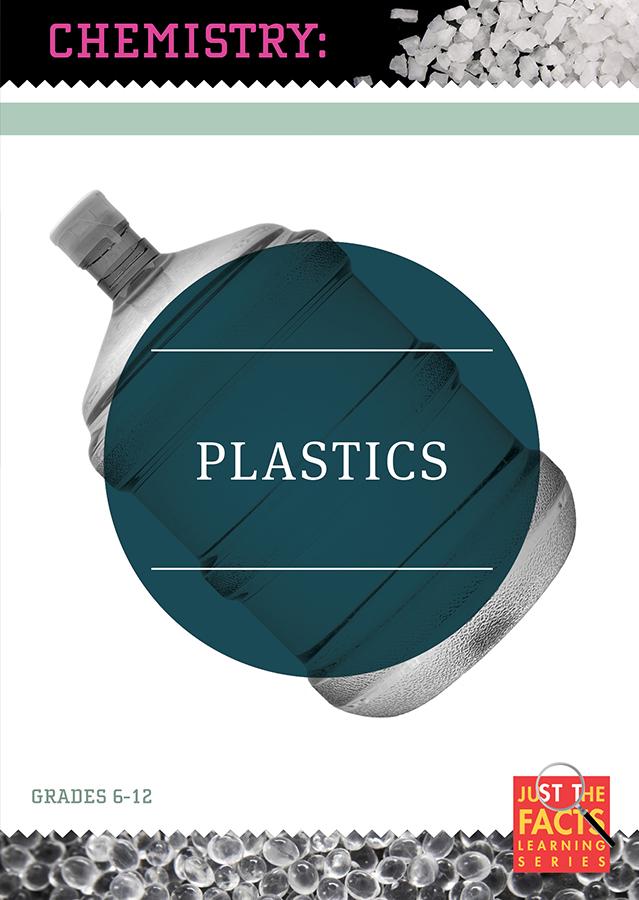 Chemistry Connections: Plastics
