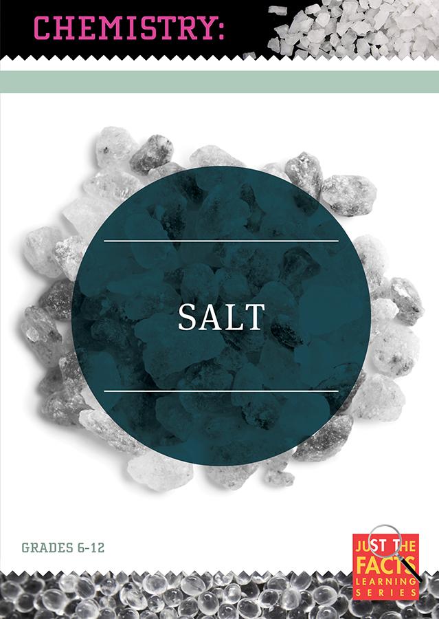 Chemistry Connections: Salt