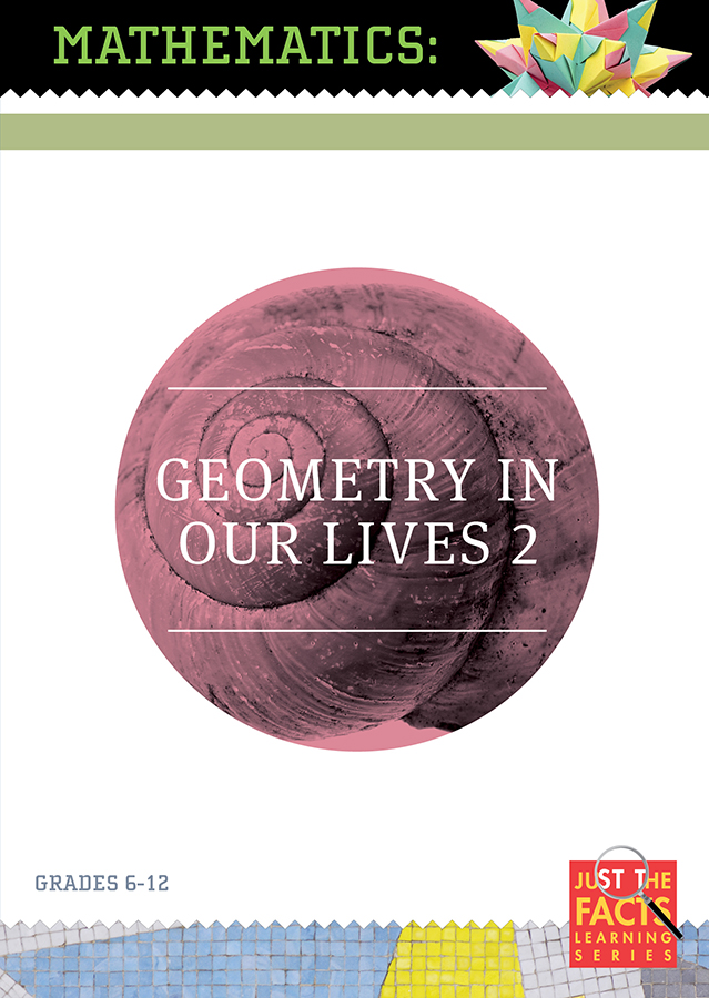 Math Facts: Geometry in Our Lives, Vol. 2