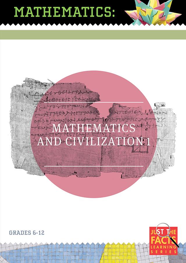 Math Facts: Mathematics and Civilisation, Vol. 1