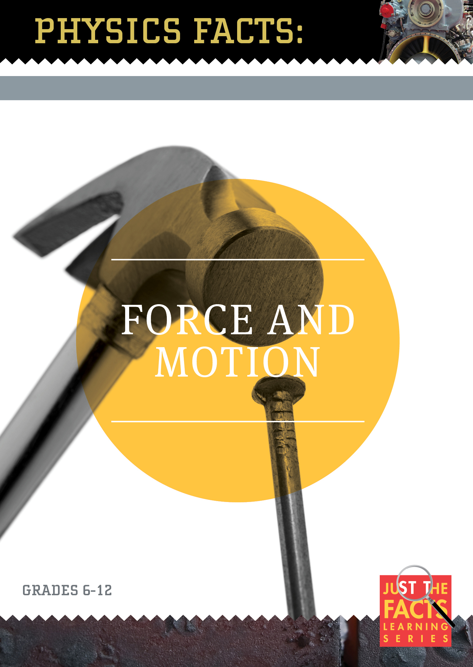 Physics Facts: Force and Motion