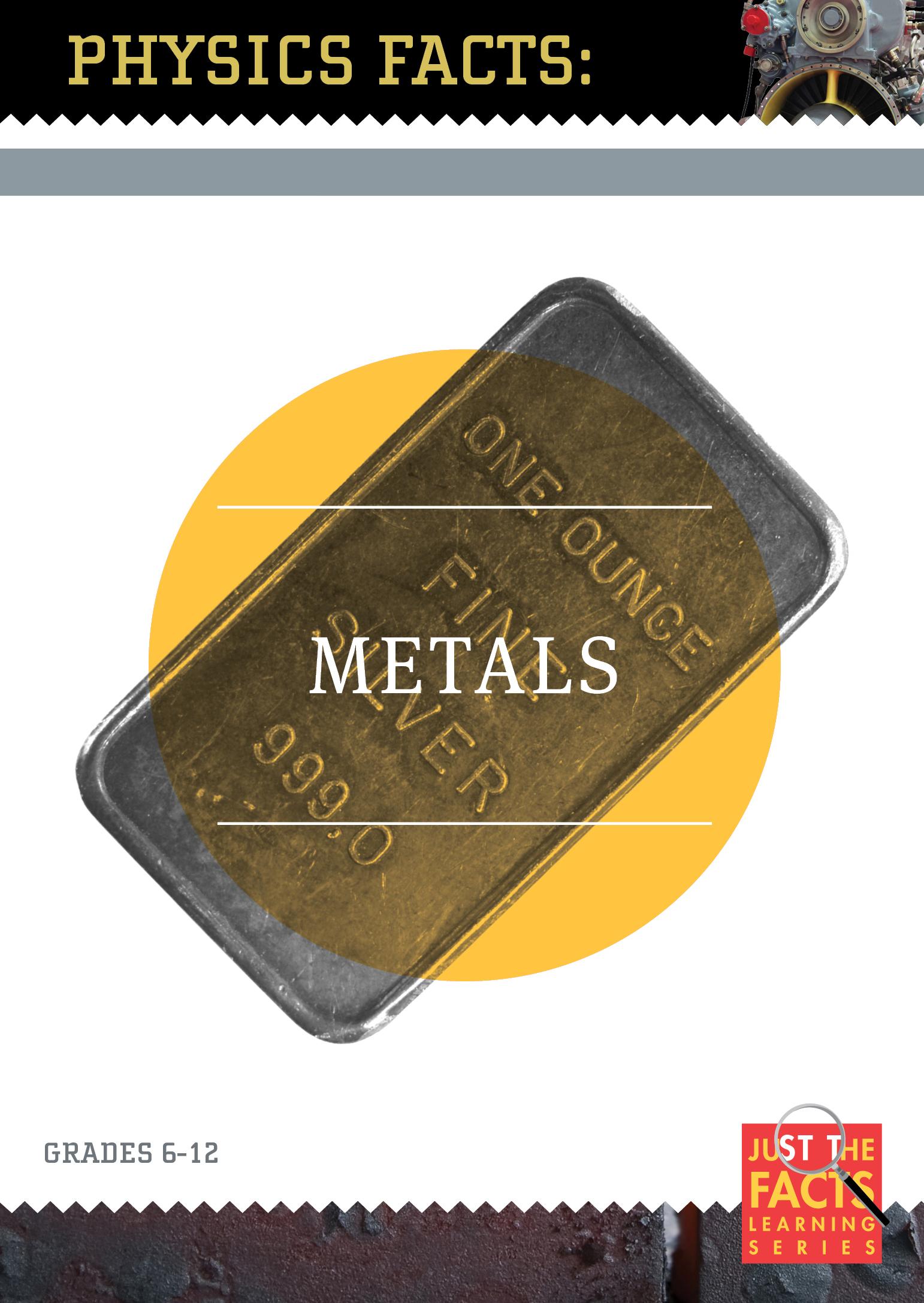 Physics Facts: Metals
