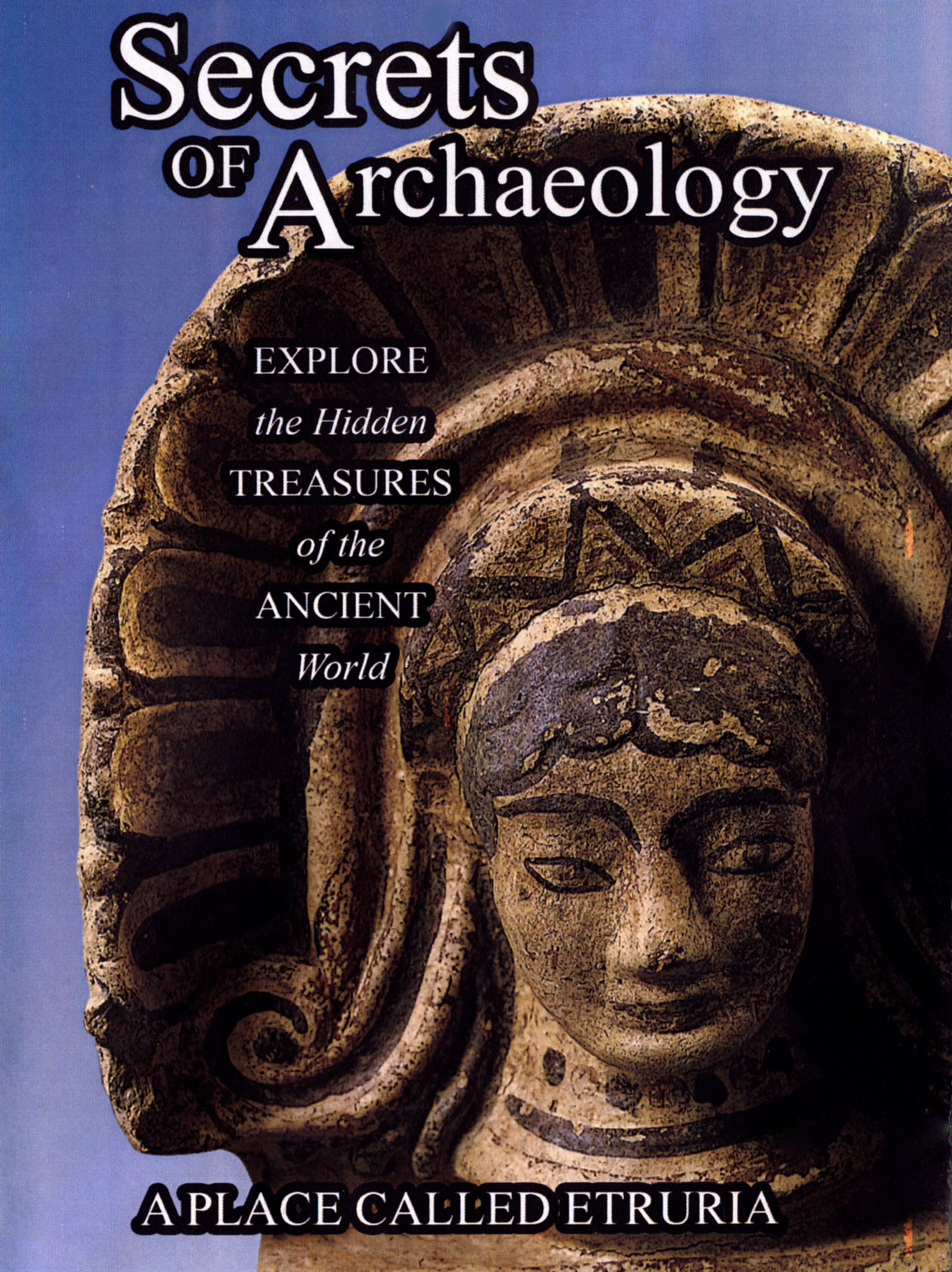 Secrets of Archaeology: A Place Called Etruria